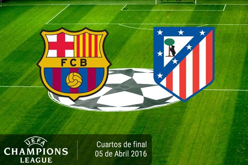 Barcelona vs Atlético de Madrid, Cuartos de Champions 2016 | Resultado: 2-1 - barcelona-vs-atletico-de-madrid-en-champions-league-2015-2016
