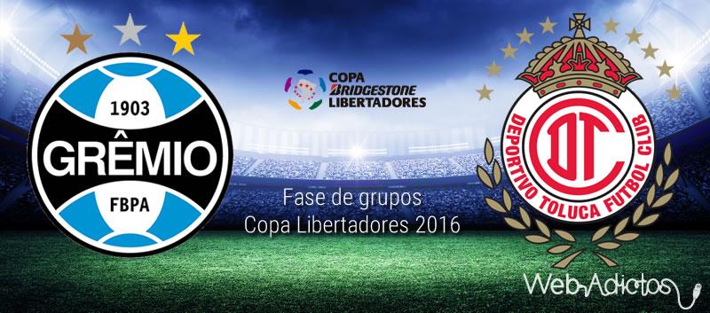 Gremio vs Toluca, Copa Libertadores 2016 | Resultado: 1-0 - gremio-vs-toluca-en-copa-libertadores-2016