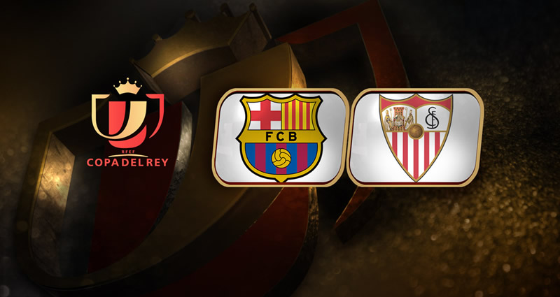 Barcelona vs Sevilla, Final Copa del Rey 2016 ¡En vivo por internet! - barcelona-vs-sevilla-final-de-copa-del-rey-2016