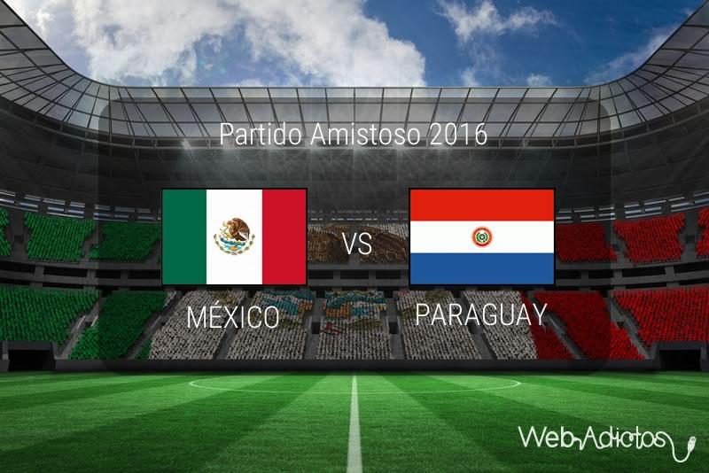 México vs Paraguay 2016, Partidos Amistoso | Resultado: 1-0 - mexico-vs-paraguay-2016-amistoso