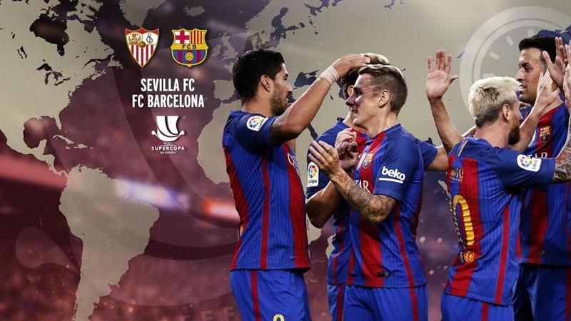 horario sevilla vs barcelona supercopa espana 2016 A qué hora juega Sevilla vs Barcelona la Supercopa de España 2016 y en qué canal se transmite