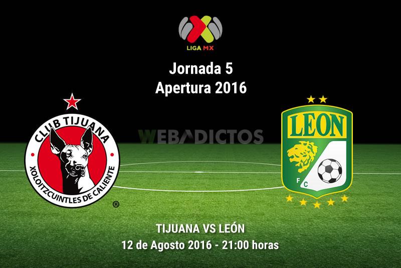 Xolos de Tijuana vs León, Jornada 5 Apertura 2016 | Resultado: 2-0 - xolos-de-tijuana-vs-leon-apertura-2016