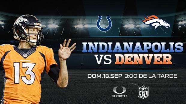 Dallas vs Washington y Indianapolis vs Denver por Televisa Deportes este 18 de septiembre - indianapolis-vs-denver-en-vivo-2016