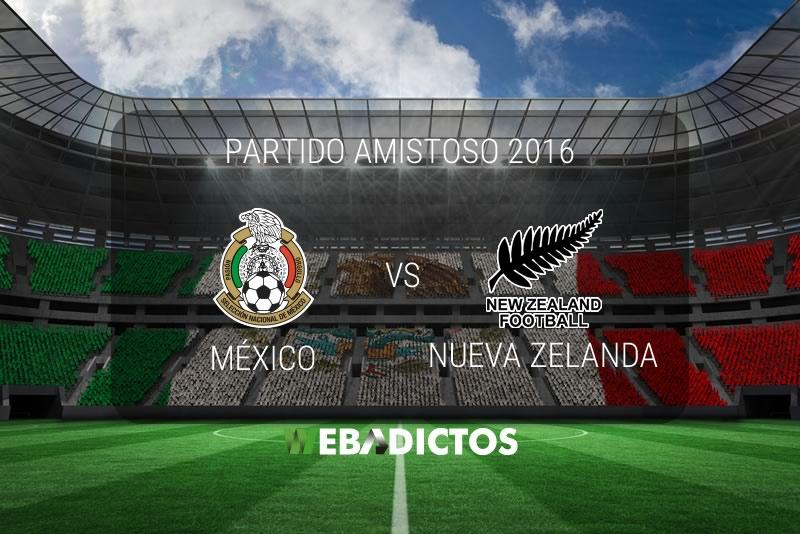 México vs Nueva Zelanda, Amistoso 2016 | 8 de octubre - mexico-vs-nueva-zelanda-2016