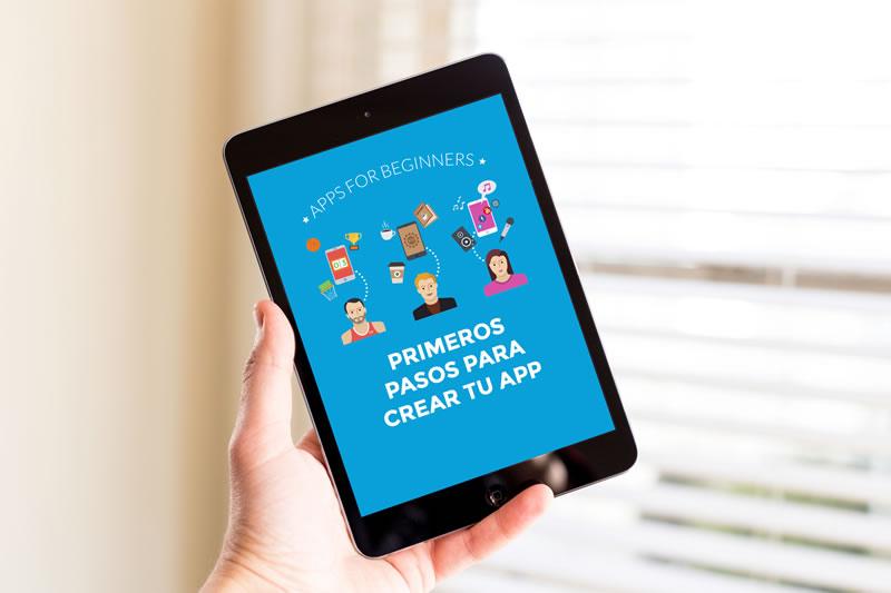 primeros pasos para crear tu app ebook Primeros pasos para crear tu app, ebook gratis para los que deseen crear su app