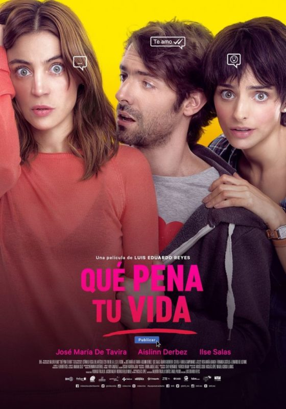 """La película """"Qué pena tu vida"""" se estrena en México - que-pena-tu-vida-poster-2-560x800"""