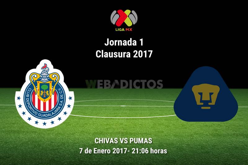 pumas vs chivas clausura 2017 Chivas vs Pumas, Jornada 1 del Clausura 2017 | Resultado: 2 1