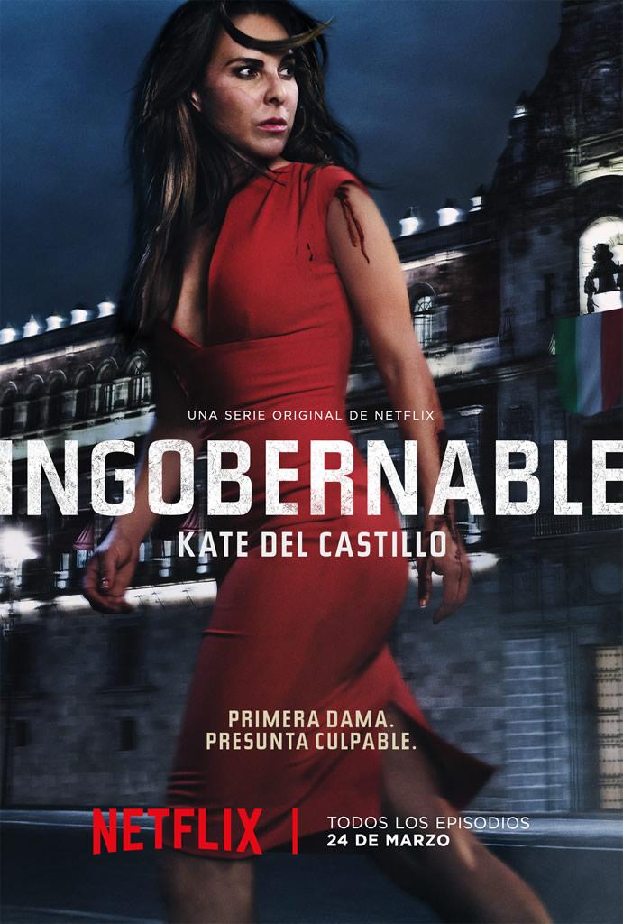 Netflix presenta el arte principal de Ingobernable - ingobernable-poster-netflix