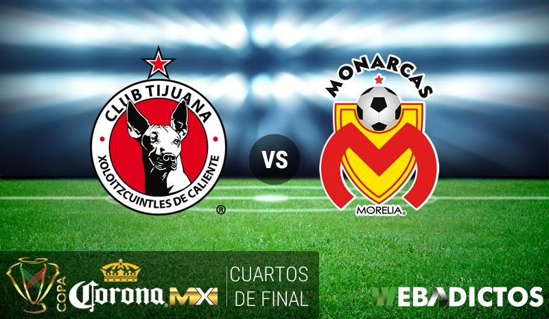 Tijuana vs Morelia, Cuartos de Copa MX C2017 | Resultado: 0-2 - tijuana-vs-morelia-cuartos-copa-mx-clausura-2017