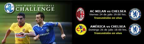 america vs chelsea Futbol en vivo, Apertura 2009 Jornada 1 y mas