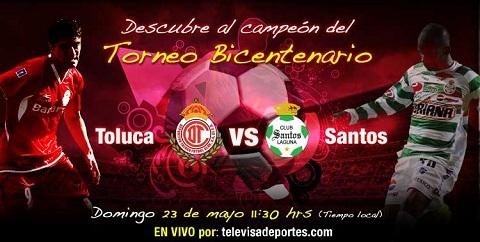 santos toluca final bicentenario 2010 Santos vs Toluca en vivo (partido de vuelta)