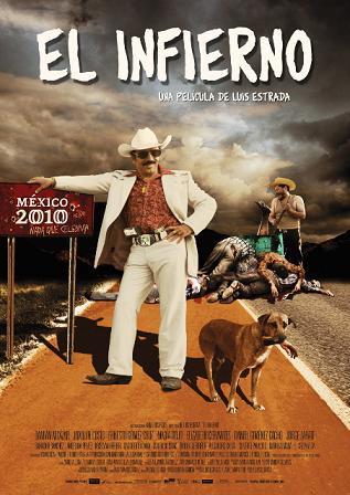 poster el infierno la pelicula El Infierno (película mexicana), nada que celebrar por el Bicentenario