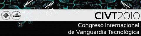 civt2010 Congreso Internacional de Vanguardia Tecnológica en Mérida
