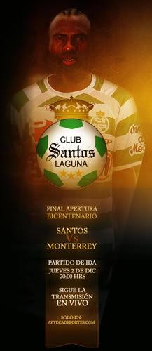 monterrey vs santos en vivo Santos vs Monterrey en vivo, Final Apertura 2010