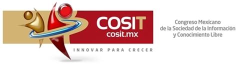 Congreso Mexicano de la Sociedad de la Información y Conocimiento Libre 2011 - cosit