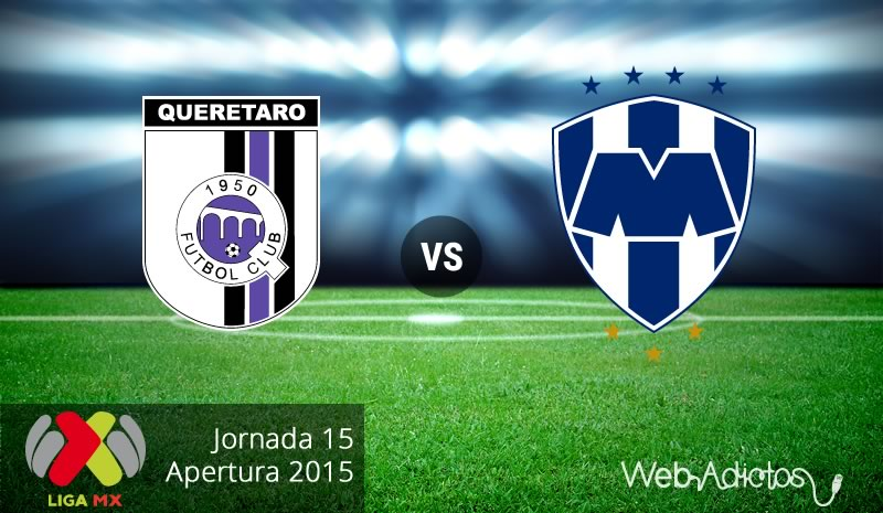 Querétaro vs Monterrey en el Apertura 2015 - queretaro-vs-monterrey-apertura-2015