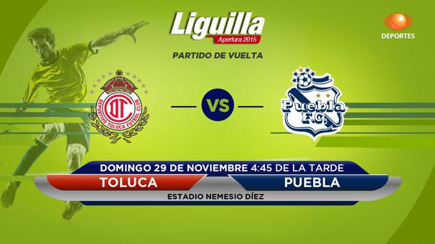 toluca vs puebla en vivo liguilla apertura 2015 Toluca vs Puebla, Liguilla del Apertura 2015 | Partido de vuelta