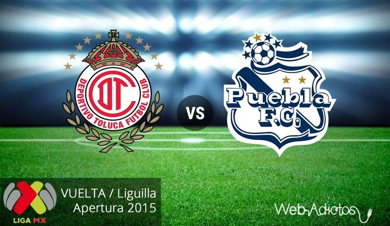 toluca vs puebla vuelta liguilla apertura 2015 Toluca vs Puebla, Liguilla del Apertura 2015 | Partido de vuelta
