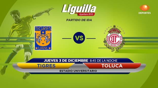 Tigres vs Toluca, Ida de la Semifinal del Apertura 2015 - tigres-vs-toluca-en-vivo-semifinal-apertura-2015