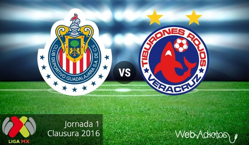 Chivas vs Veracruz, Fecha 1 del Clausura 2016 - chivas-vs-veracruz-clausura-2016