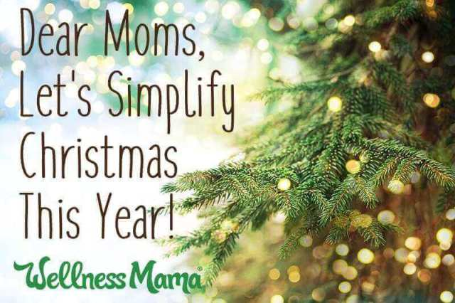 Dear Moms, Let's Simplify and Enjoy Christmas This Year