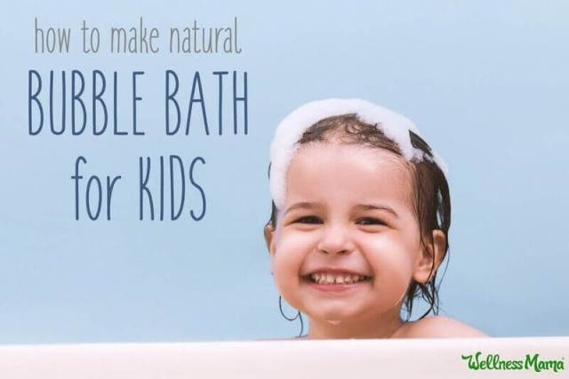 Homemade natural bubble bath for kids