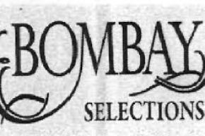 Bombay Selections @ West Delhi