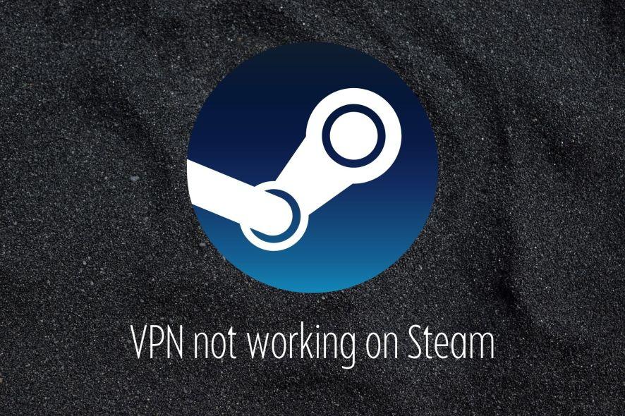 fix VPN not working on Steam