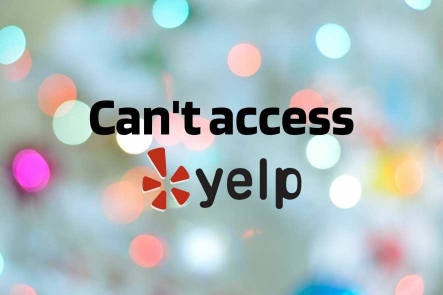 Can't access Yelp