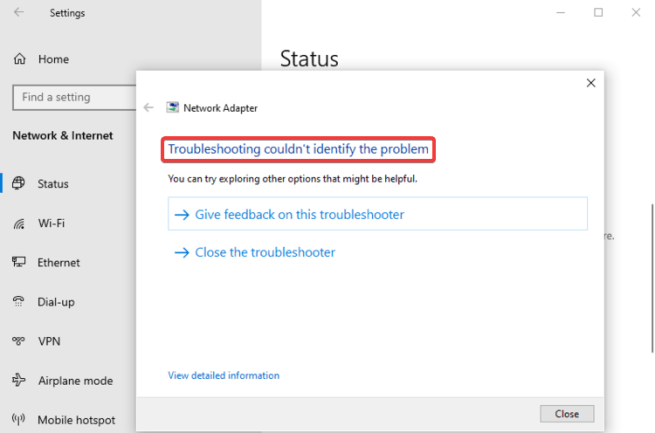 Windows 10 shows Troubleshooting couldn't identify the problem