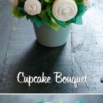 Ravishing Rose Cupcake Bouquet Free Guide And Tutorial