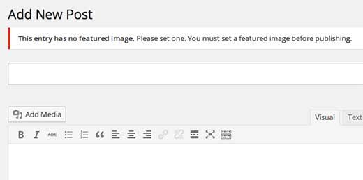Yêu cầu hình ảnh nổi bật trong WordPress