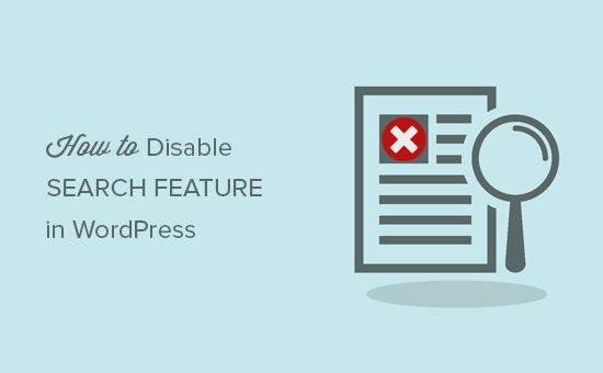 Disabling search feature in WordPress