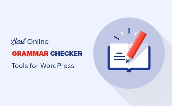 Online grammar checker tools for WordPress