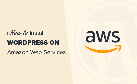 Installing WordPress on Amazon Web Services