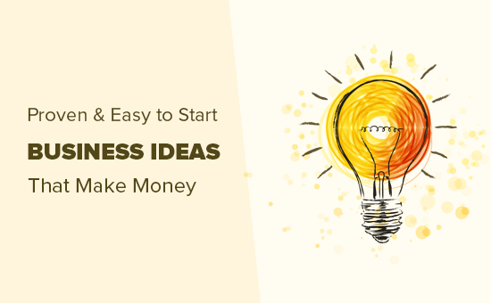 Proven and easy to start business ideas