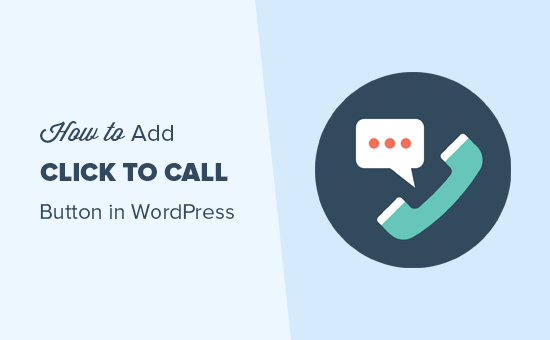 Adding a click to call button in WordPress
