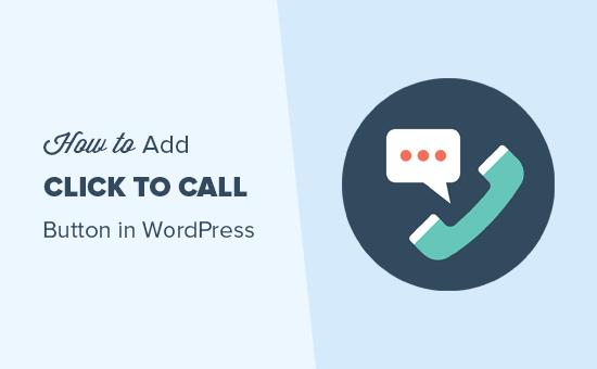 Добавление кнопки «Нажми, чтобы позвонить» в WordPress