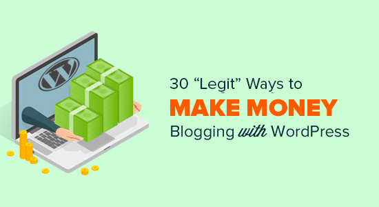 Ways to make money blogging with WordPress