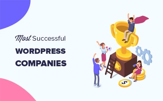 Самые успешные компании и компании WordPress