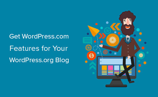 Getting WordPress.com features for your WordPress.org blogs