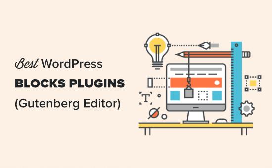 The best WordPress block plugins for the Gutenberg editor