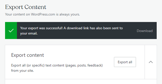 The success message letting you know that your WordPress dot com export has been completed