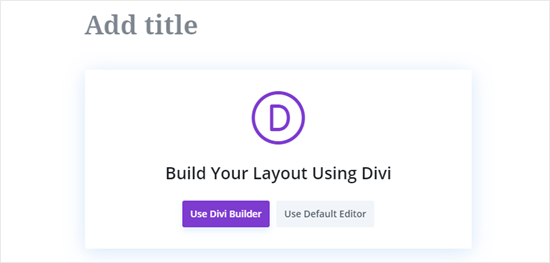 Click the Use Divi Builder button in the center of the screen