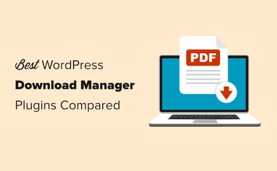 The best download manager plugins for WordPress