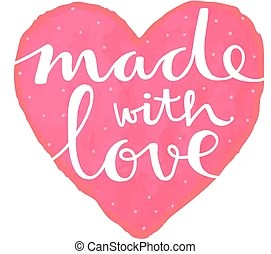 Download Made with love Clip Art Vector and Illustration. 1,508 ...
