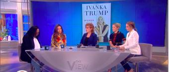 'The View' Slams Ivanka Trump's Empowerment Book As 'Tone-Deaf'