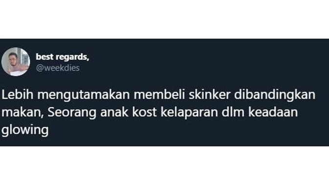 5 Cuitan 'Lebih Mengutamakan Skincare' Ala Netizen Ini Kocak Banget (twitter.com/weekdies)