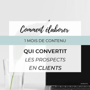 contenu qui convertit prospects en clients