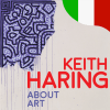 Keith Haring. About Art - ITA
